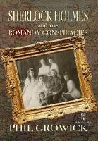 Sherlock Holmes and The Romanov Conspiracies (Hardback)
