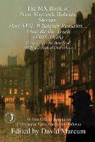The MX Book of New Sherlock Holmes Stories Part XVII: Whatever Remains . . . Must Be the Truth (1891-1898) - MX Book of New Sherlock Holmes Stories 17 (Paperback)