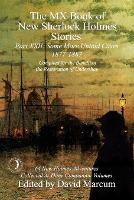 The MX Book of New Sherlock Holmes Stories Some More Untold Cases Part XXII: 1877-1887 (Paperback)