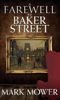 A Farewell to Baker Street (Hardback)