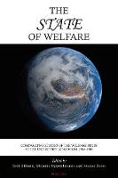 The State of Welfare: Comparative Studies of the Welfare State at the End of the Long Boom, 1965-1980 (Paperback)