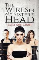 The Wires in My Sister's Head (Paperback)