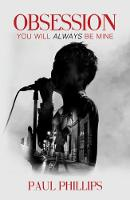 Obsession...: You Will Always Be Mine (Paperback)