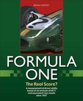 Formula One - The Real Score? (Hardback)
