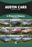 Austin Cars 1948 to 1990: A Pictorial History - A Pictorial History (Paperback)