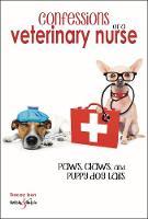 Confessions of a veterinary nurse