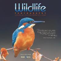 Wildlife photography ...: saving my life one frame at a time (Hardback)