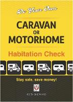 Do Your Own Caravan or Motorhome Habitation Check