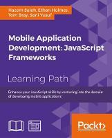 Mobile Application Development: JavaScript Frameworks (Paperback)