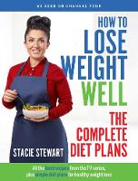 How to Lose Weight Well: The Complete Diet Plans (Paperback)