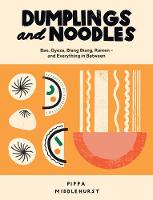 Dumplings and Noodles
