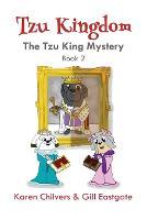 The Tzu King Mystery - Tzu Kingdom 2 (Paperback)