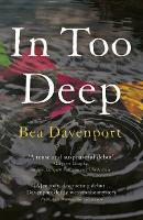 In Too Deep: All-consuming crime thriller you won't be able to put down (Paperback)