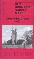 Chesterfield (North) 1897: Derbyshire Sheet 25.02 - Old Ordnance Survey Maps of Derbyshire (Sheet map, folded)