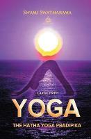 The Hatha Yoga Pradipika (Large Print) (Paperback)
