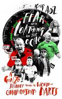 Fear and Loathing on the Oche