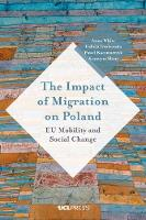 The Impact of Migration on Poland: Eu Mobility and Social Change (Paperback)