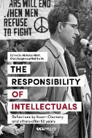The Responsibility of Intellectuals: Reflections by Noam Chomsky and Others After 50 Years (Paperback)