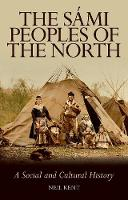 The Sami Peoples of the North: A Social and Cultural History (Paperback)