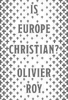 Is Europe Christian? (Hardback)