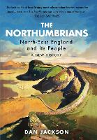 The Northumbrians: North-East England and Its People (Paperback)