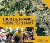 Tour de France - Climbs from Above