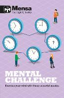 Mensa - Mental Challenge: Exercise your mind with these colourful puzzles (Paperback)
