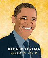 Barack Obama: Quotes to Live By