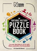 The Natural History Puzzle Book: Discover the natural world with these perplexing family puzzles! (Paperback)