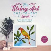 The String Art Dot-to-Dot Book