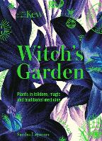 Kew - The Witch's Garden