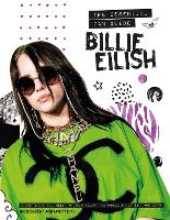 Billie Eilish - The Essential Fan Guide: All you need to know about pop's 'Bad Guy' superstar (Hardback)
