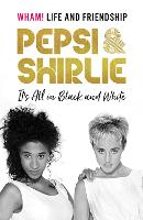Pepsi & Shirlie - It's All in Black and White