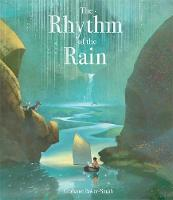 The Rhythm of the Rain (Hardback)
