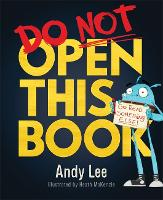 Do Not Open This Book: A ridiculously funny story for kids, big and small... do you dare open this book?! - Studio Stories (Paperback)
