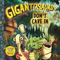 Gigantosaurus: Don't Cave In (Paperback)