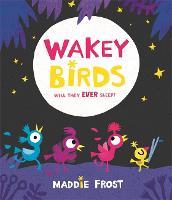 Wakey Birds (Paperback)
