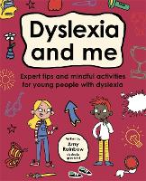 Dyslexia and Me (Mindful Kids)