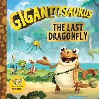 Gigantosaurus: The Last Dragonfly (Paperback)