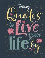 Disney Quotes to Live Your Life By
