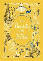 Beauty and the Beast (Disney Animated Classics): A deluxe gift book of the classic film - collect them all! (Hardback)