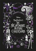 Disney Tim Burton's The Nightmare Before Christmas (Disney Animated Classics): A deluxe gift book of the classic film - collect them all! (Hardback)