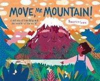 Move, Mr Mountain! (Hardback)