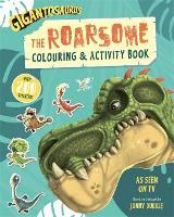 Gigantosaurus: The Roarsome Colouring & Activity Book (Paperback)