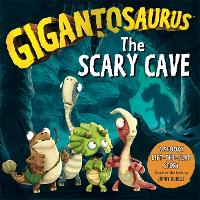 Gigantosaurus: The Scary Cave: (lift-the-flap board book) (Board book)