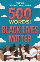 500 Words: Black Lives Matter (Paperback)