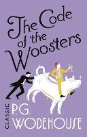 The Code of the Woosters: (Jeeves & Wooster) - Jeeves & Wooster (Paperback)