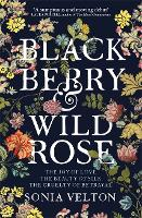 Blackberry and Wild Rose (Paperback)