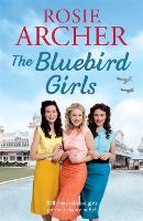 The Bluebird Girls: The Bluebird Girls 1 - The Bluebird Girls (Hardback)