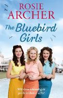 The Bluebird Girls: The Bluebird Girls 1 - The Bluebird Girls (Paperback)